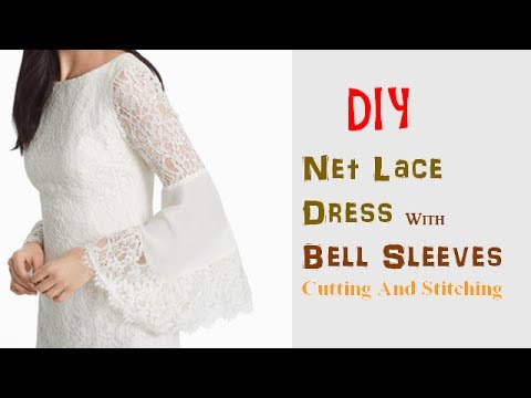 DIY Net Lace Dress With Bell Sleeves Cutting And Stitching Full Tutorial