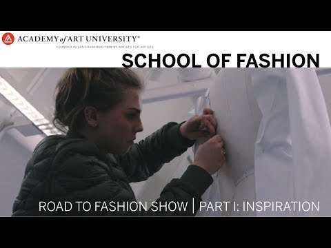 Road to Fashion Show: PART 1 - INSPIRATION