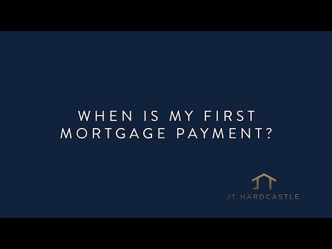 When is My First Mortgage Payment?