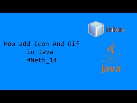 how to add Icon and Gif in java #NetB_14