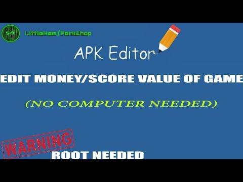 Apk editor-Edit/HACK game values coins,score,etc (ROOT)
