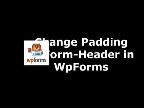 Best WordPress Plugin to Set Form Header Padding in WpForms