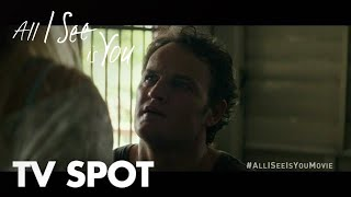 All I See Is You | Do You Know Alt | In Theaters October 27