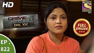 Crime Patrol Dial 100 - Ep 825 - Full Episode - 20th July, 2018