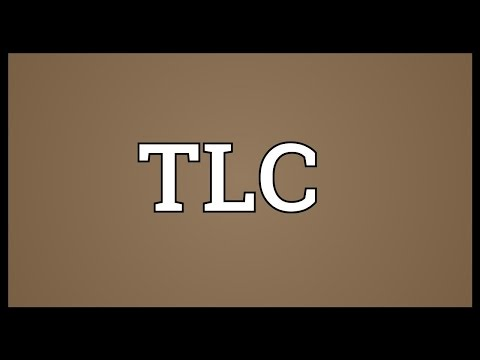 TLC Meaning