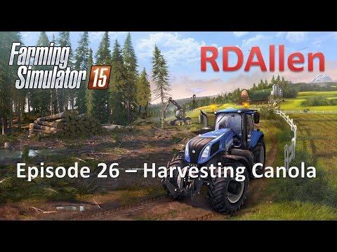 Farming Simulator 15 E26 - Harvesting Canola