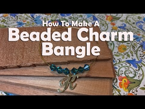 How To Make Jewelry: How To Make A Memory Wire Charm Bangle