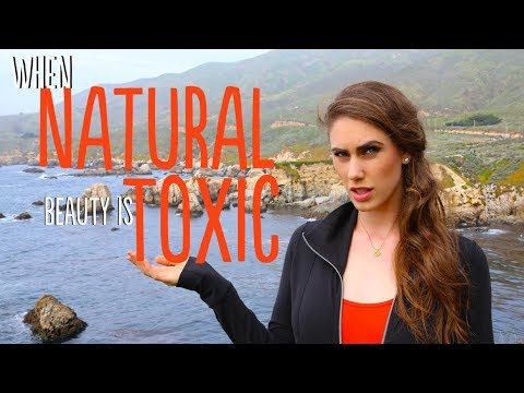 WHEN 'NATURAL' BEAUTY IS DANGEROUS