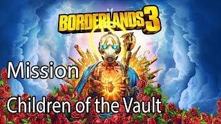 Borderlands 3 Mission Children of the Vault