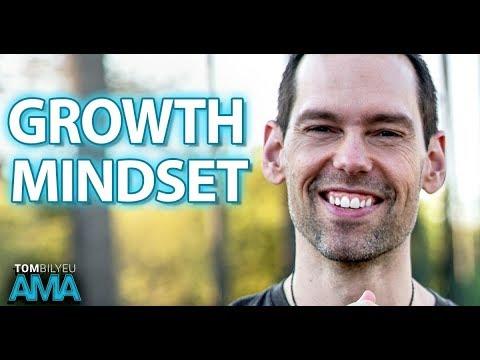 Pillars of A Growth Mindset | Tom Bilyeu AMA