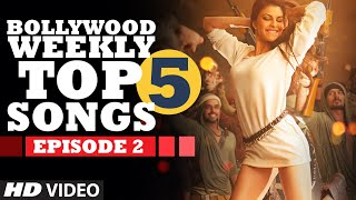 Bollywood Weekly Top 5 Songs | Episode 2 | Latest Hindi Songs | T-Series