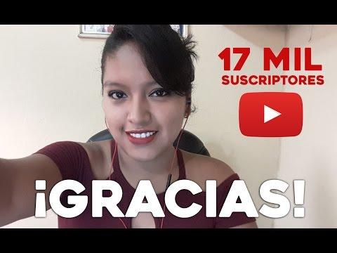 Gracias Totales - 17MIL SUSCRIPTORES