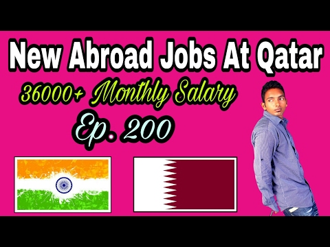 36000+ Monthly Salary,  For Abroad Jobs At Qatar Country,  Apply Soon For Vacancy in Gulf, In Hindi