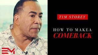 Download Tim Storey - How To Make A Comeback Video