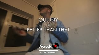 #TRE Quinny - Better Than That [Music Video]