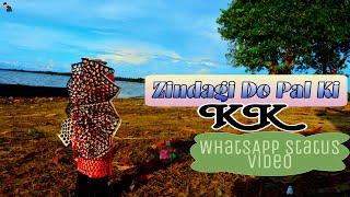 Zindagi Do Pal Ki | Tumhe Pyar | KK | Kites | WhatsApp Status Lyrics Video | AnexBikash Nath