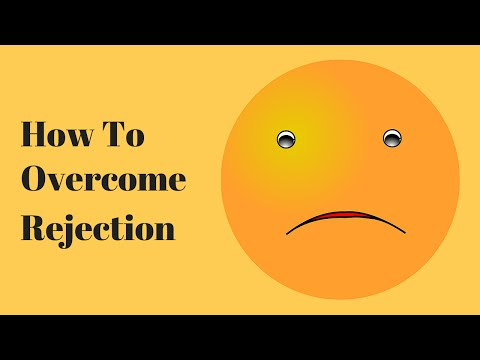 How To Overcome Rejection In 2 Hours: Stop the Pain, Anger & Fear