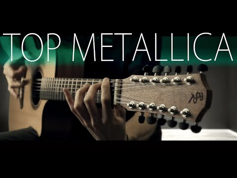 TOP 5 METALLICA SONGS ON 12 STRING GUITAR
