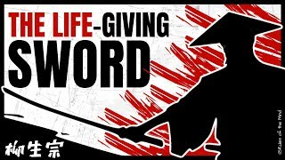 The Life Giving Sword  ⏣ Yagyu Munenori.