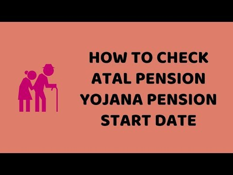 How To Check Atal Pension Yojana Pension Start Date    APY Easy Tutorials In Hindi