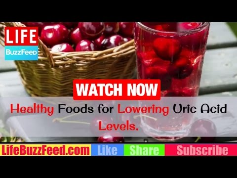 Healthy FOODS for Lowering HIGH Uric ACID Levels | HOW to Reduce Uric Acid | Gout Diet & Remedies