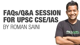FAQs/Q&A Session for UPSC CSE/IAS Preparation by Roman Saini
