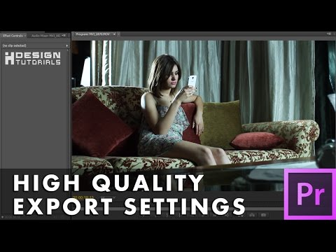 premiere pro high quality export settings