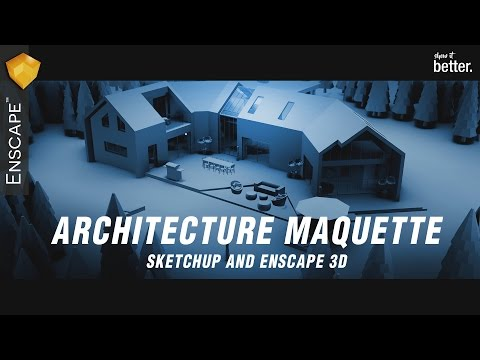 Architecture Maquette with Enscape 3d and Sketchup