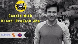 Kranti Prakash Jha Candid With Social Mela | Bihar | Mumbai
