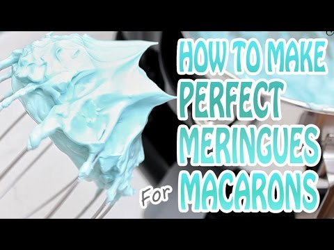 How to Make Perfect Meringue for Macarons.