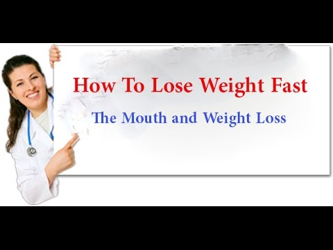 How To Lose Weight Fast | Lecture 8: The Mouth and Weight Loss