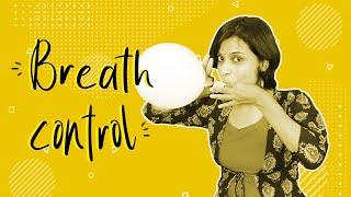 How to improve Breath Control?
