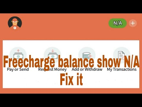 freecharge balance show N/A ! unfortunately we are unable to fetch your balance right now