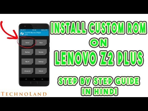 How to Install Custom ROM on Lenovo Z2 Plus Without PC | Resurrection Remix | ROOT Z2 Plus| In HINDI