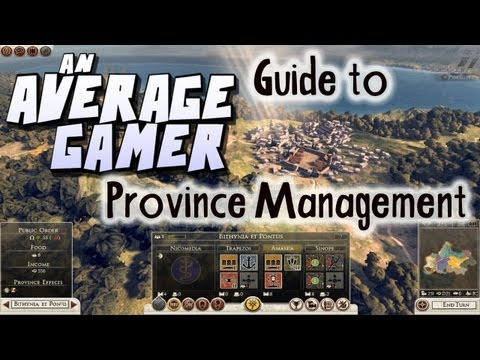 An Average Gamer's Guide: Total War Rome 2 Province Management