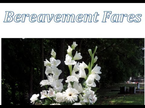 Bereavement Fare, How To Request A  - Travel Tip Tuesday