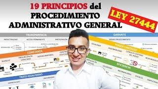PRINCIPIOS DEL PROCEDIMIENTO ADMINISTRATIVO | LEY 27444