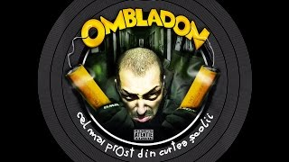 Download Ombladon - Made in Romania cu Nimeni Altu'