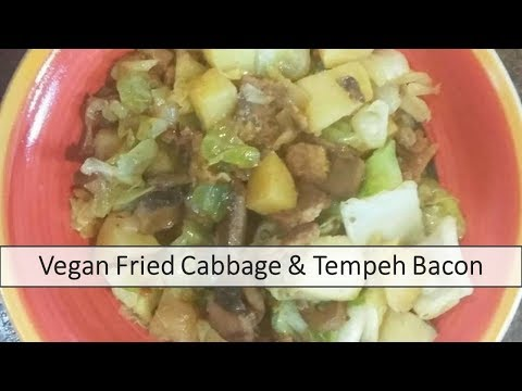 Vegan Fried Cabbage and Tempeh Fakin Bacon