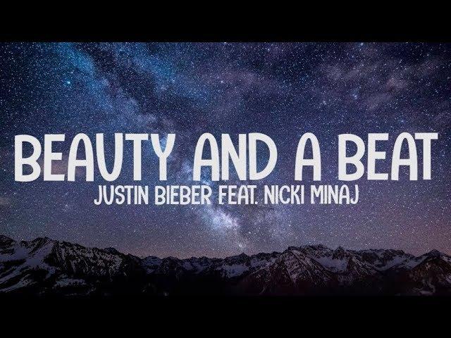 Download Justin Bieber ft. Nicki Minaj - Beauty And A Beat (Lyrics-Letra) MP3 Gratis