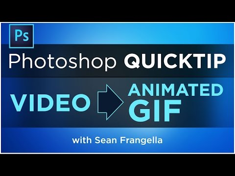 Convert Videos into Animated GIFs using Photoshop CC - Animated GIF Tutorial - Sean Frangella
