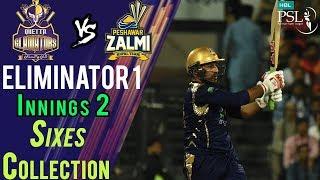 Quetta Gladiators  Sixes | Peshawar Zalmi Vs Quetta Gladiators | Eliminator 1 | 20Mar | HBL PSL 2018