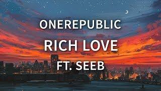 Onerepublic Seeb Rich Love