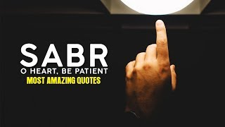 Patience ᴴᴰ ( Sabr ) !!!!