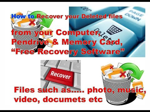 How to Recover Deleted Files from your Computer, Pen drive & Memory Cards