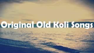Original Old Koli Songs