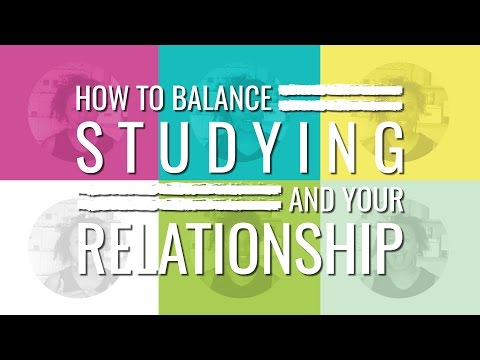How to Balance Studying and Your Relationship