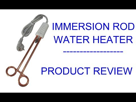 1500 Watt Immersion Rod Water Heater - Home Product Review