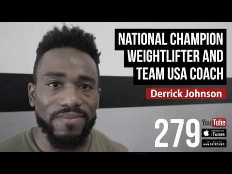 National Champion Weightlifter and Team USA Coach Derrick Johnson - 279
