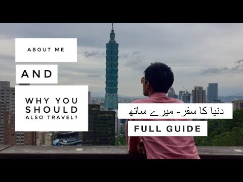 Desi Traveller  - How You Can Also Travel The World [URDU/HINDI]